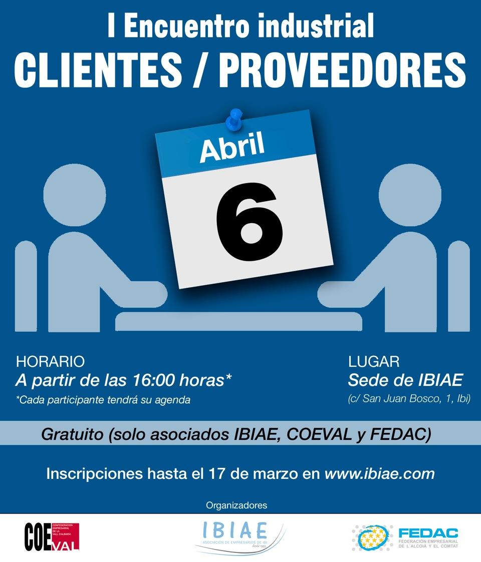 IBIAE - PRIMER ENCUENTRO INDUSTRIAL CLIENTES/PROVEEDORES