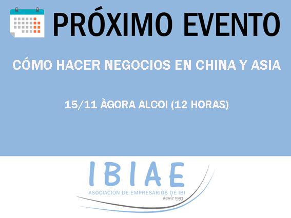 IBIAE - JORNADA EN AGORA ALCOI - COMO HACER NEGOCIOS EN CHINA Y ASIA